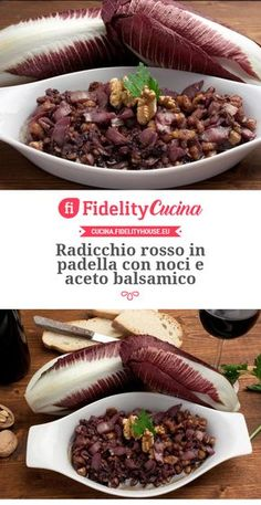Radicchio rosso in padella con noci e aceto balsamico Detox Recipes, Veggie Recipes, Wine Recipes, Vegetarian Recipes, Cooking Recipes, Healthy Recipes, Fat Burning Foods, Italian Recipes, Good Food