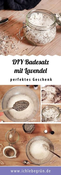 DIY Anleitung, wie man das perfekte Badesalz mit Lavendel herstellt - auch als Geschenk!