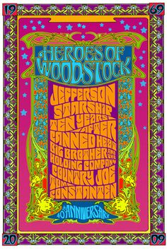 Art Poster heroes of Woodstock: Jefferson Starship ( a. Jefferson Airplane) Ten Years After, Canned Heat, Country Joe (without the Fish? Psychedelic Rock, Psychedelic Posters, Rock Posters, Band Posters, Vintage Concert Posters, Vintage Posters, Woodstock Poster, Woodstock Music, Woodstock Festival