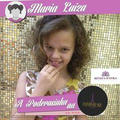 A Maria Luiza está agora na Madame Biá Acessórios e está adorando todas as peças!