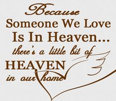 Because Someone We Love Is In Heaven by StellasVinylWallArt, $27.00