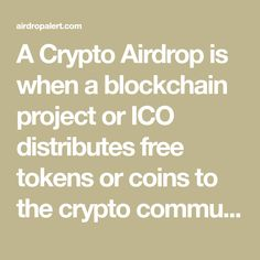 A Crypto Airdrop is when a blockchain project or ICO distributes free tokens or coins to the crypto community. We host exclusive airdrops in collaboration with ICOs to give you more opportunities for free tokens. You can find all airdrops listed under active airdrops. Blockchain, Collaboration, Coins, Community, Social Media, Free, Marketing, Rooms, Social Networks