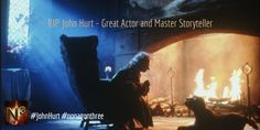 RIP John Hurt - Great Actor and Master Storyteller. #johnhurt #nonagonthree #thestoryteller