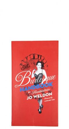Get your Burlesque on with this informative handbook. Learn all about the art of seduction with this 258 page book.     #blamebetty #burlesque #vintage