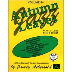 Shop Autumn Leaves [Jamey Aebersold] [CD] at Best Buy. Find low everyday prices and buy online for delivery or in-store pick-up. Jazz, Leaf Book, Long Books, All Or Nothing, Autumn Leaves, Cool Things To Buy, Play, Finger, Lyrics