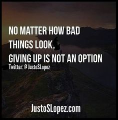 I DON'T CARE HOW BAD THINGS MAY LOOK GIVING UP IS NOT AN OPTION!- JUSTOSLOPEZ.COM #work #makingmoney #motorclubofamerica #herbalife #mca #cash #money #makemoneyonline #paypal #mlm #income #instagramtips #bitcoin #bitcoins #instantcash #makemoneyfromhome #businessowner #businessmindset #investment #investor #investinyourself #directmarketing #rt #directsales #networkmarketing #sales #makemoneynow #entrepreneurs #successful #moneymaker BELOW ARE A LIST OF SOME AWESOME FREE TRAFFIC EXCHANGES TO…