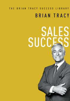 Only 99 cents at the AMACOM eStore - Sales Success (The Brian Tracy Success Library) - Brian Tracy