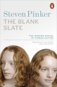 The Blank Slate: The Modern Denial of Human Nature (Penguin Press Science) by Steven Pinker http://www.amazon.co.uk/dp/014027605X/ref=cm_sw_r_pi_dp_Jcjrwb1R5B6FH