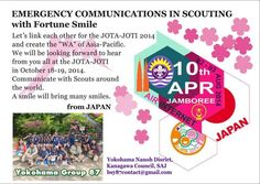 Toward the JOTA-JOTI 2014 on Oct. 18&19, we exchange messages with scouts and scouters of the world, and build a strong bonds of friendship with big smiles.  Attached is an original contact card from Japan for the APR Air/Internet Jamboree, representing we are the Messengers of Peace. We will be ready to communicate with many brother and sister scouts at JOTA-JOTI.  by Yokohama Group 87 (2014.8.3)