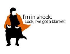"""""""I'm in shock. Look, I've got a blanket!"""" #bellylaughs"""