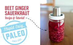 Beet Ginger Sauerkraut | stupideasypaleo.com