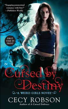 Cursed by Destiny by Cecy Robson Expected publication: January 7th 2014 by Signet