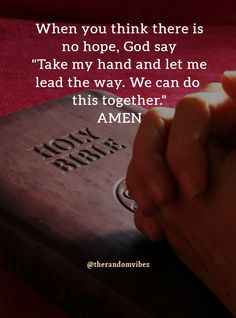 When you think there is no hope, believe in God for He will take care of everything. Just pray, stay at home and be safe. Having Faith Quotes, Faith In God Quotes, Sad Life Quotes, Struggle Quotes, Peace Quotes, Bible Verses Quotes, Reality Quotes, Encouragement Quotes, Wisdom Quotes