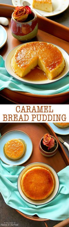 CARAMEL BREAD PUDDING (STEAMED OR BAKED) - HAPPY&HARRIED
