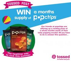 Win a month of popchips with Tossed Fest!