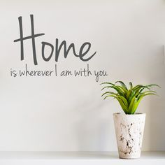 Home Is Wherever I Am With You Wall Art Decal #HomeQuotes #WallSticker