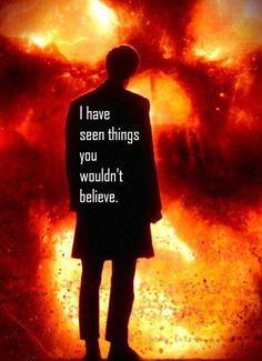 'I have lost things you can't even begin to understand!' I always think of Rose Tyler and River Song.