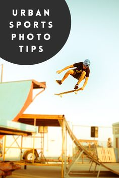 Take better urban action shots with these tips!