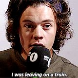 """""""I was leaving on a train!"""" - Harry Styles excited and totally confused about a recent dream he had. He also usually gets shot in his dreams."""