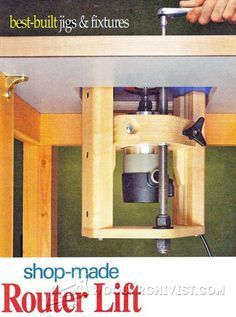 WoodArchivist is a Woodworking resource site which focuses on Woodworking Projects, Plans, Tips, Jigs, Tools Diy Router, Router Lift, Router Woodworking, Woodworking Projects, Wood Router Table, Router Table Plans, Router Accessories, Wood Shop Projects, Homemade Tools