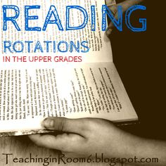 Reading Rotations in the Upper Elementary Grades