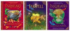 1. Inkheart 2. Inkspell 3. Inkdeath by Cornelia Funke Loved this trilogy!