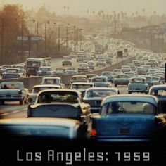 Los Angeles photo by Ralph Crane, Traffic still looks the same now in Road Trip Usa, Cities, California Dreamin', Vintage California, California History, City Of Angels, Us Cars, Back In The Day, Old Photos