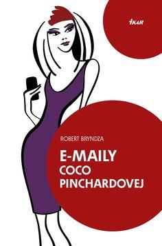 E-maily Coco Pinchardovej: Robert Bryndza