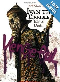 Ivan the Terrible: Tsar of Death (Wicked History): Sean Price