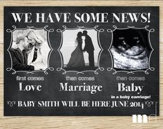 """Chalkboard Pregnancy Announcement - """"First Comes Love..."""" - PRINTABLE - Baby Announcement - Ultrasound, Facebook Digital Print, Personalized..."""