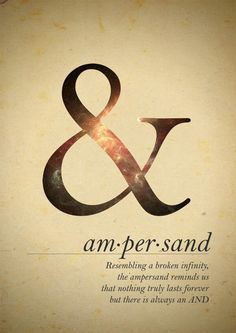 Ampersand BROKEN INFINITY, interesting quote life cycle end remember