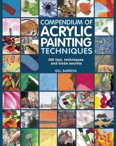 Aimed at all painters, from beginners to the more experienced, this book is packed with expert advice on all aspects of acrylic painting: what to do, and what not to do. Learn how to choose and mix co