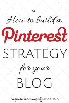 Pinterest is an essential tool for building your brand and showcasing your blog. Find out how to build a strategy to increase pageviews to your site