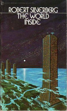 Robert Silverberg's World Inside (1971