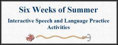 The Budget SLP: Six Weeks of Summer - Interactive Speech and Language Practice Activities