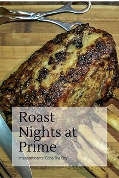 Roast Nights at Prime, Intercontinental Doha The City. Where to eat and drink in #Doha #Qatar