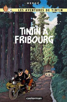 Les Aventures de Tintin - Album Imaginaire - Tintin à Fribourg: