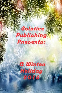 A season for joy…  A season for celebration…  A season for family…  Solstice Publishing presents ten talented authors with stories that portray the winter holiday season in many ways. Each tale will fill you with wonder, joy, and a sense of earned togetherness.  Celebrate with K.C. Sprayberry, Donna Alice Patton, Johnny Gunn, Susan Lynn Solomon, Debbie De Louise, Elle Marlow, Eden S. Clark, E.B. Sullivan, M.A. Cortez, and Rebecca L. Frencl this winter holiday season.