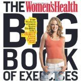 The Women's Health Big Book of Exercises: Four Weeks to a Leaner, Sexier, Healthier YOU! (Paperback)By Adam Campbell