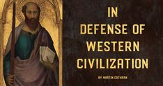 The only way to criticize Western civilization is to employ it.