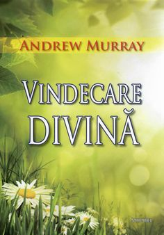 Vindecare divină de Andrew Murray / CLC Romania Bible