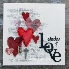 Shades of Love ~ Lynne Forsythe - Valentine Mixed Media - red burlap hearts Valentines Day Hearts, Valentine Day Crafts, Happy Valentines Day, Christmas Arts And Crafts, Holiday Crafts, Crafts To Make, Diy Crafts, Craft Projects, Craft Ideas
