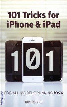 101 Tricks for iPhone & iPad by Dirk Kunde, http://www.amazon.com/dp/B00COP1UIU/ref=cm_sw_r_pi_dp_nQKNrb007CQSY