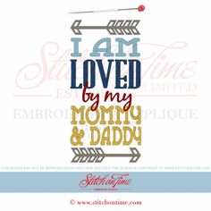 6575 Sayings : I am Loved 3 Sizes