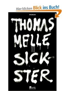Buy Sickster by Thomas Melle and Read this Book on Kobo's Free Apps. Discover Kobo's Vast Collection of Ebooks and Audiobooks Today - Over 4 Million Titles! This Book, Ebooks, Arabic Calligraphy, Reading, Free Apps, Audiobooks, Products, Collection, Word Reading