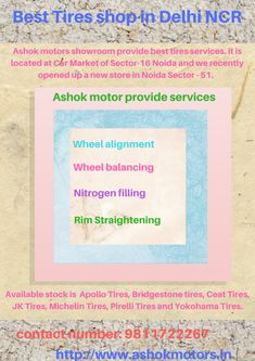 Ashok motors showroom provided best tires services in Delhi NCR. Bridgestone Tires, Wheel Alignment, Best Tyres, All Family, Delhi Ncr, Showroom, Motors, Car, Automobile