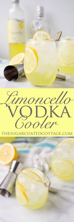 Limoncello Vodka Cooler - The Sugar Coated Cottage - - Limoncello Vodka Cooler. Sweet Limoncello, a hit of vodka and lots of ice make this the perfect summer cooler for those hot summer days and nights. Fancy Drinks, Bar Drinks, Cocktail Drinks, Alcoholic Drinks, Beverages, Bourbon Drinks, Vodka Cocktails, Dessert Drinks, Lemon Curd Dessert
