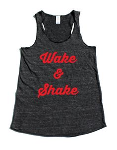 Wake and Shake Pure Barre Tank Top. Alternative by Sweatyselfie