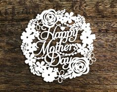 Papercut Template 'Happy Birthday' Floral Flower Wreath Card Making Gift PDF JPEG for handcut & SVG for Cutting Machines Paper Cutting Machine, Paper Cutting Patterns, Happy Mother's Day Card, Happy Mothers Day, Floral Flowers, Floral Wreath, Happy Birthday Floral, A4 Paper, Kirigami