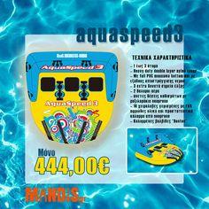 Το Aquaspeed 3 είναι ένας εντυπωσιακός καναπές με χωρητικότητα 1 έως 3 άτομα. Είναι ελαφρύ και ιδιαίτερα σταθερό στα κύματα. Γλιστράει γρήγορα λόγω του PVC mousama στο κάτω μέρος του. Έχει επίσης ένα ενισχυμένο διπλό νάιλον κάλυμμα και με 3 επιπλέον ισχυρά σημεία έλξης. Είμαστε βέβαιοι ότι αυτό το φουσκωτό θα σας δώσει extreme και ασφαλείς βόλτες..! Aqua, Water